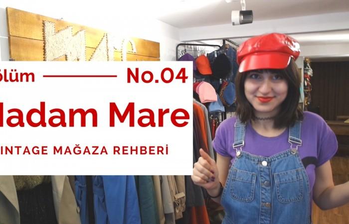 Vintage Mağaza Rehberi Bölüm 4 | Madam Mare Vintage